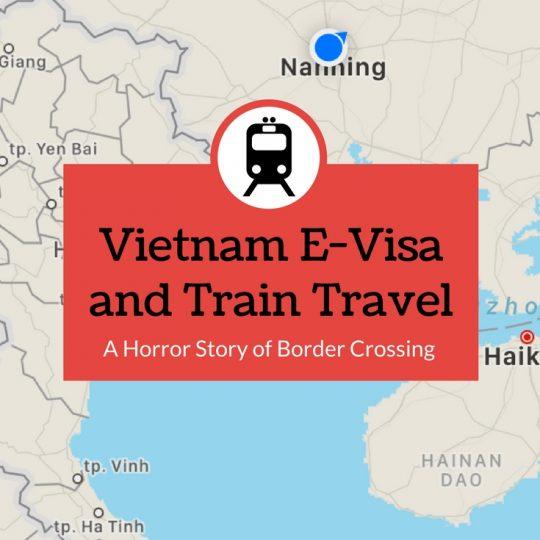 Vietnam E-Visa and Train Travel