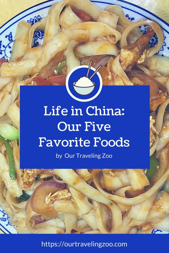 Life in China: Favorite Foods