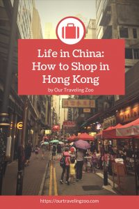 Life in China: How to Shop in Hong Kong Like a Local