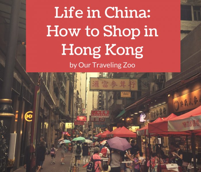 Life in China: How to Shop in Hong Kong