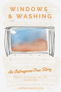 Windows and Washing A True Story about Teaching in the Emirates Overseas