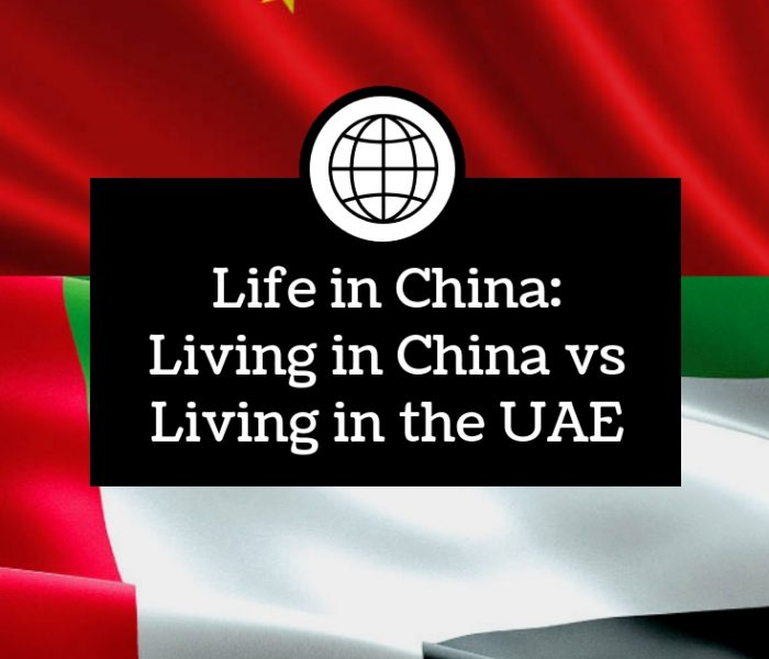 Life in China: How does Living in China Compare to Living in the UAE?