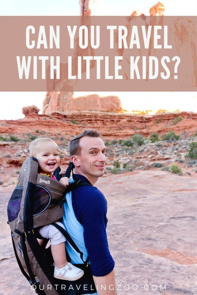We travel with little kids and love you. You can, too!