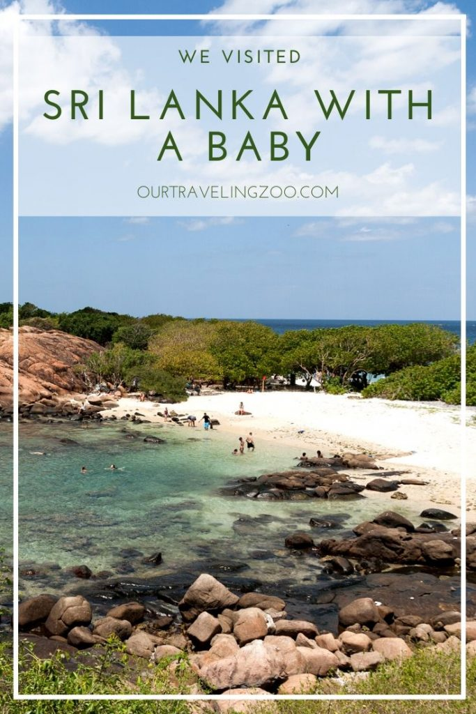 Can you travel to Sri Lanka with a baby? We sure think so!