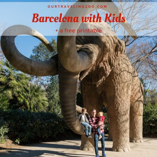 Barcelona with Kids. And a Free Printable!