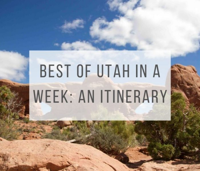 Utah: The Best of Utah in a Week