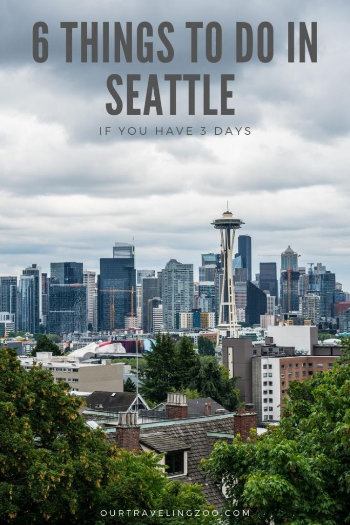 what to see in Seattle in 3 days